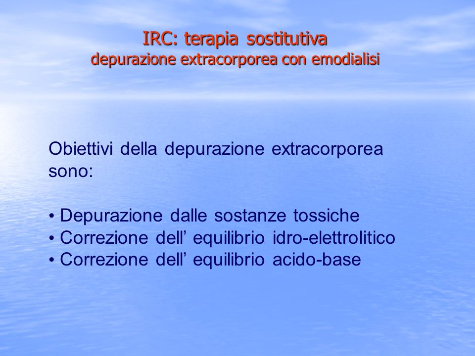 IRC: terapia sostitutiva depurazione extracorporea con emodialisi