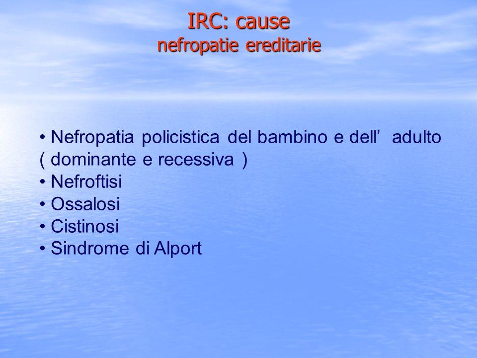 IRC: cause nefropatie ereditarie