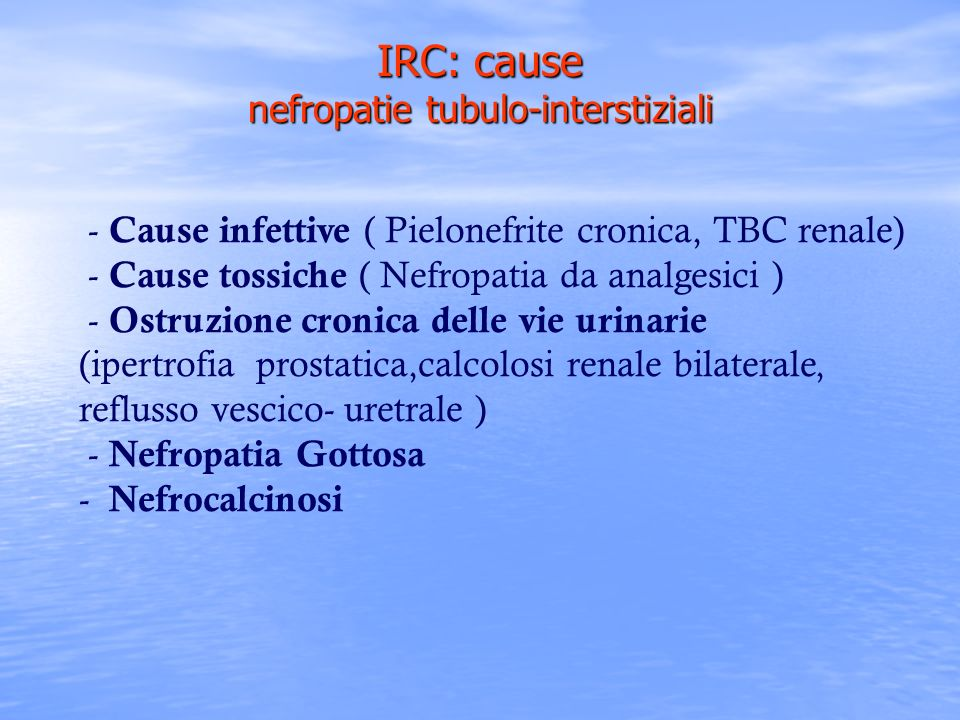 IRC: cause nefropatie tubulo-interstiziali