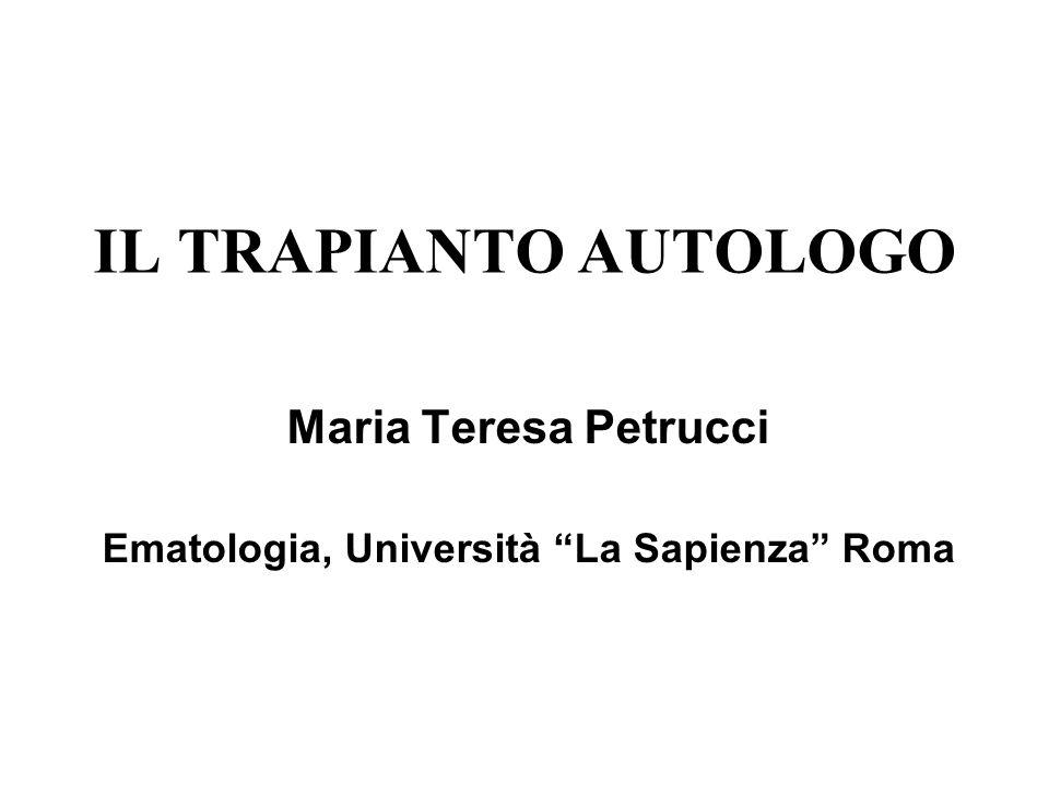 Maria Teresa Petrucci Ematologia, Università La Sapienza Roma