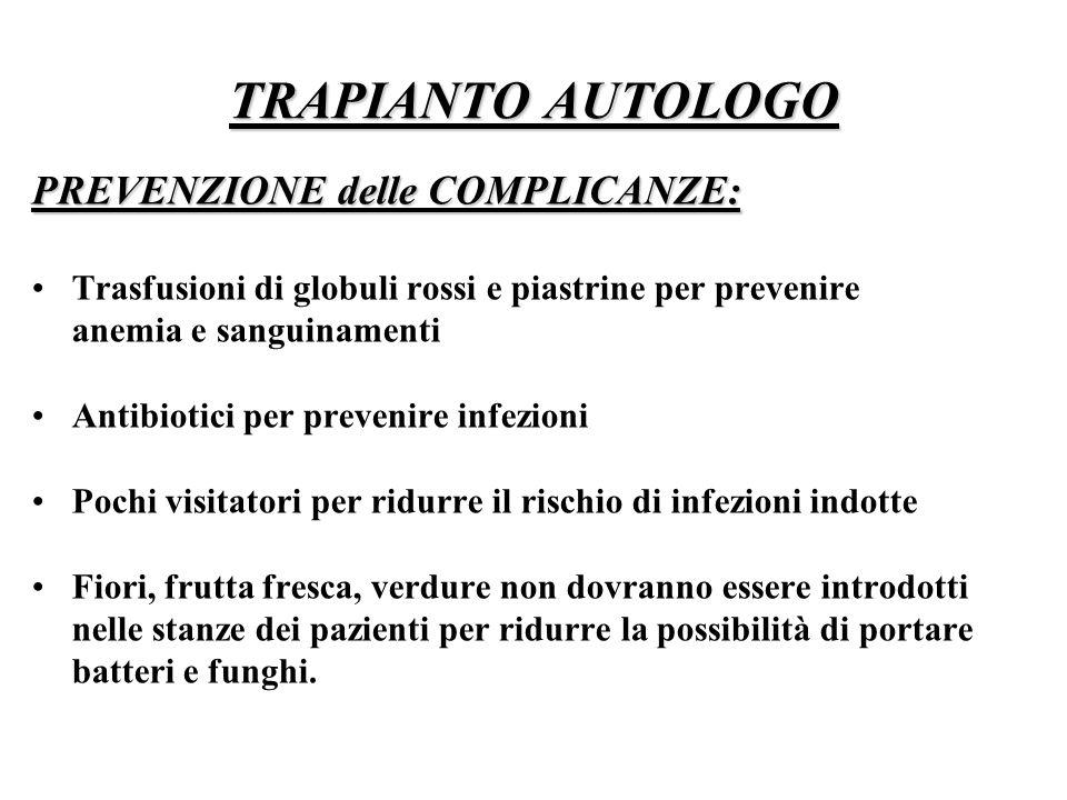 TRAPIANTO AUTOLOGO PREVENZIONE delle COMPLICANZE: