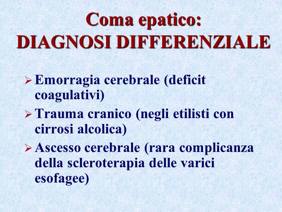 Coma epatico: DIAGNOSI DIFFERENZIALE