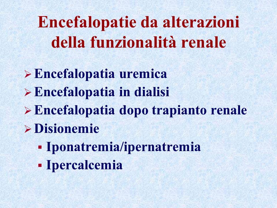 Encefalopatie da alterazioni della funzionalità renale