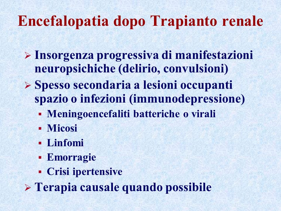 Encefalopatia dopo Trapianto renale