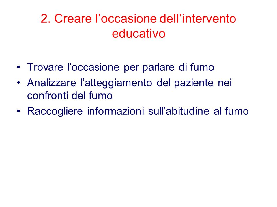 2. Creare l'occasione dell'intervento educativo