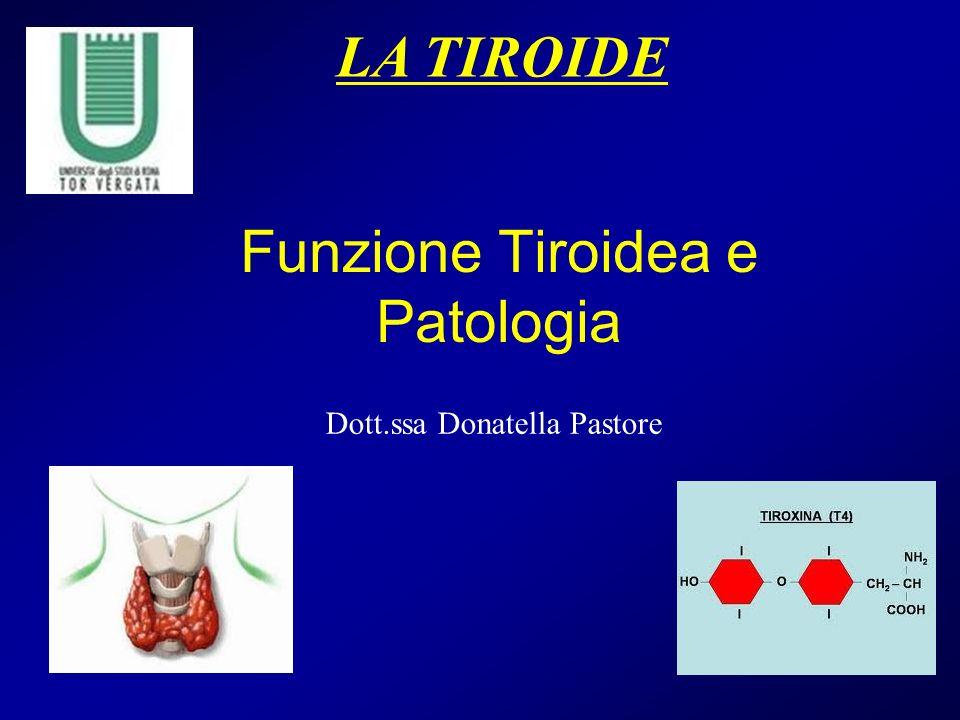 Funzione Tiroidea e Patologia