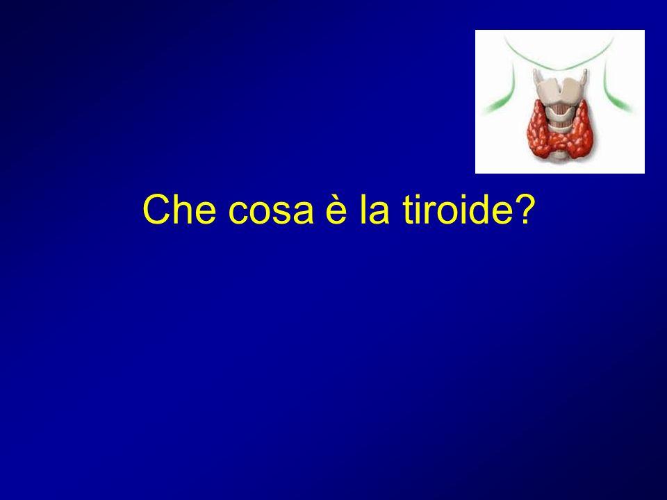 Che cosa è la tiroide