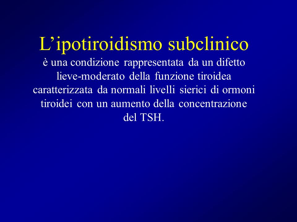 L'ipotiroidismo subclinico