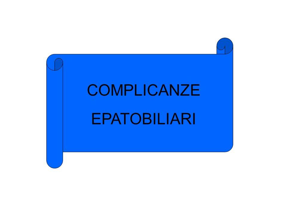 COMPLICANZE EPATOBILIARI