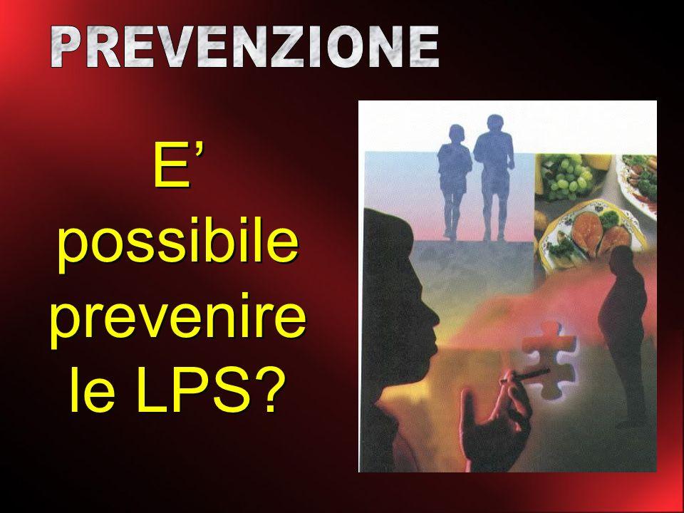 E' possibile prevenire le LPS