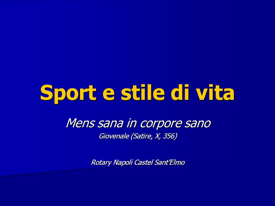 Sport e stile di vita Mens sana in corpore sano