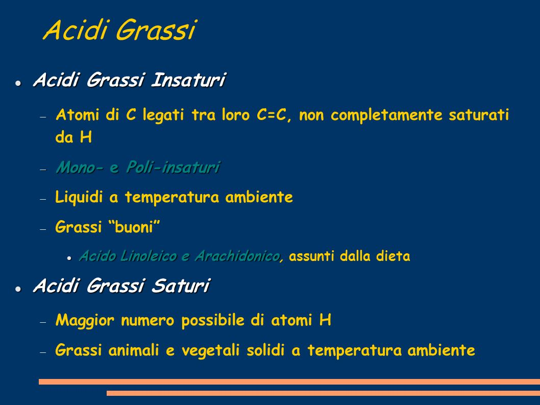 Acidi Grassi Acidi Grassi Insaturi Acidi Grassi Saturi