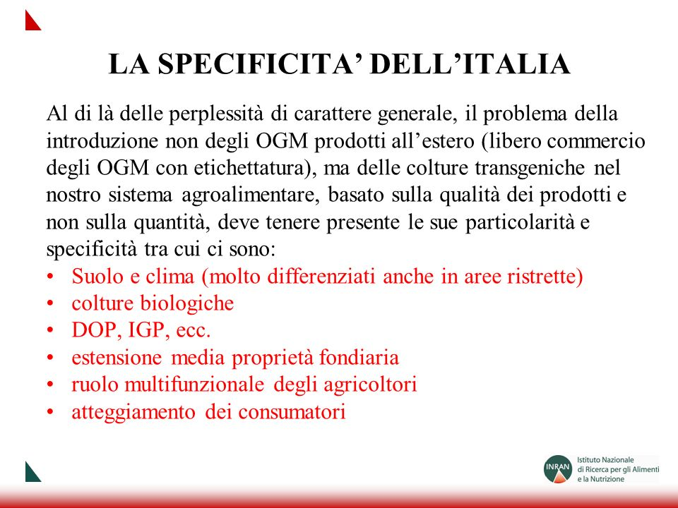 LA SPECIFICITA' DELL'ITALIA