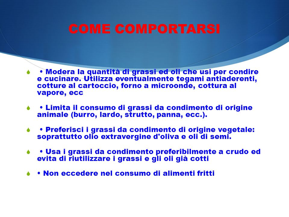 COME COMPORTARSI