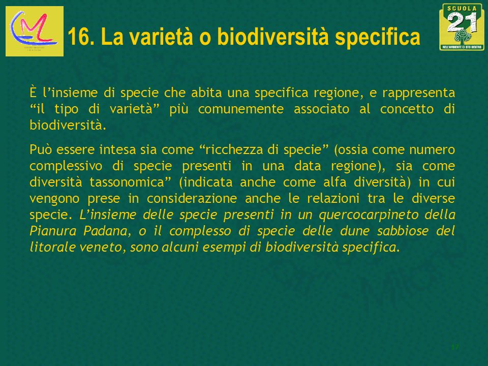 16. La varietà o biodiversità specifica