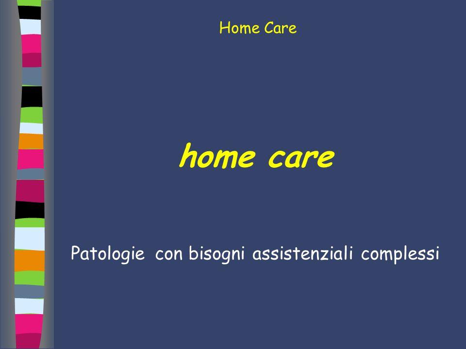 Patologie con bisogni assistenziali complessi