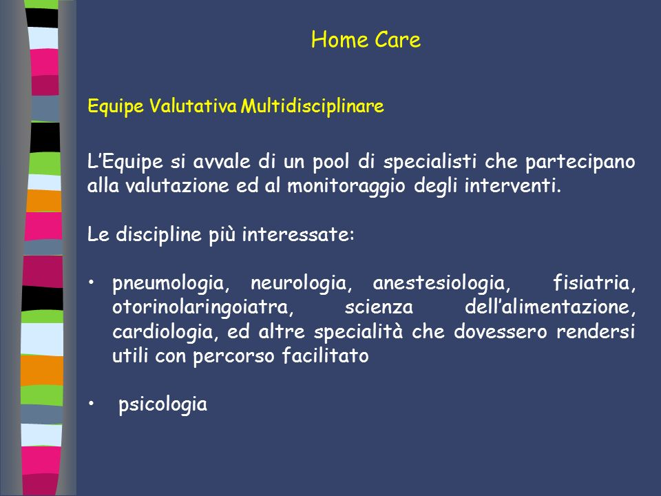 Home Care Equipe Valutativa Multidisciplinare.