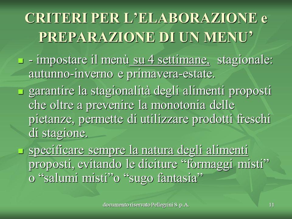 CRITERI PER L'ELABORAZIONE e PREPARAZIONE DI UN MENU'