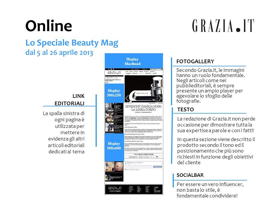 Online Lo Speciale Beauty Mag dal 5 al 26 aprile 2013 FOTOGALLERY