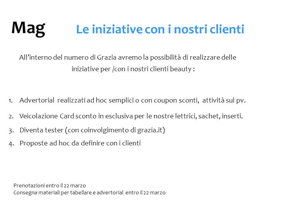 Le iniziative con i nostri clienti