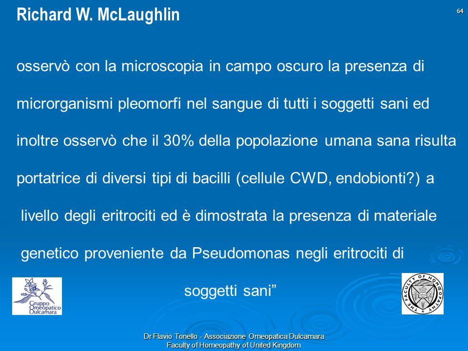 Richard W. McLaughlin osservò con la microscopia in campo oscuro la presenza di.