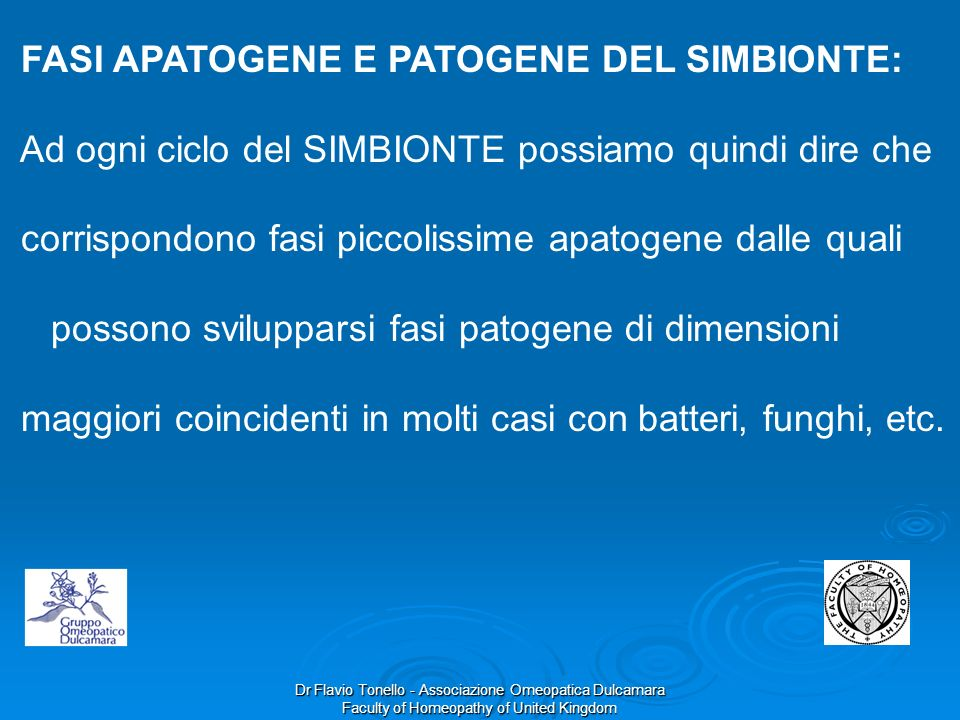 FASI APATOGENE E PATOGENE DEL SIMBIONTE: