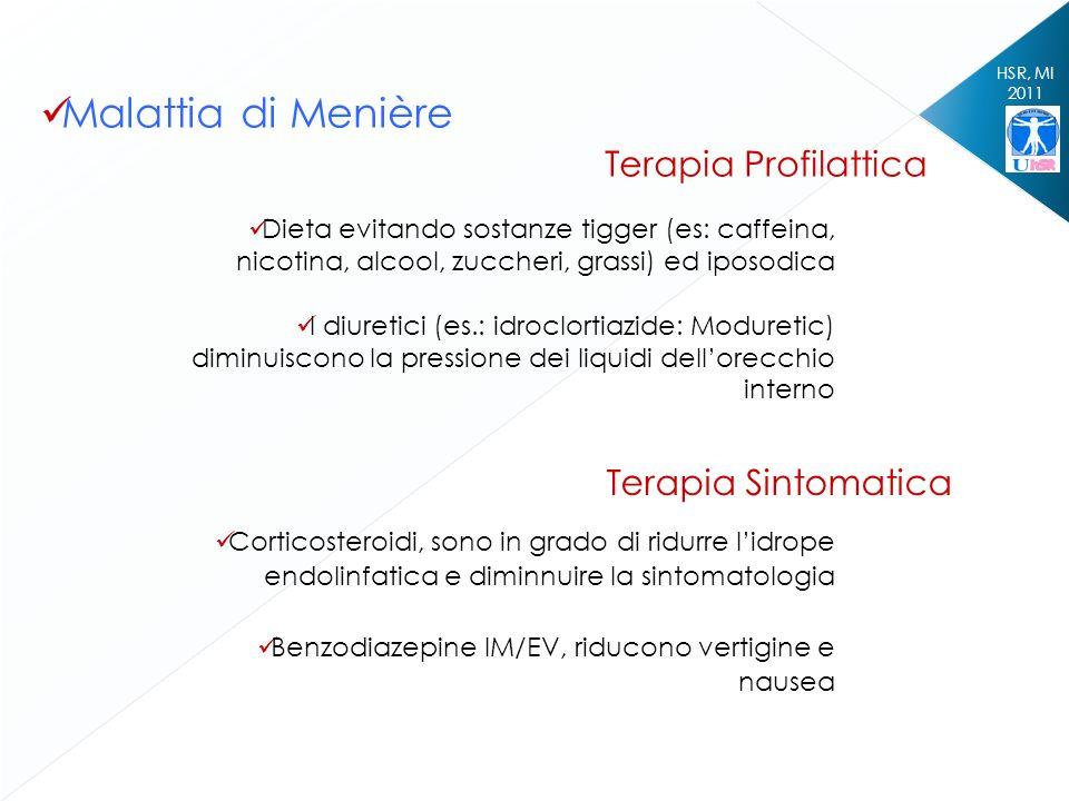 Malattia di Menière Terapia Profilattica Terapia Sintomatica