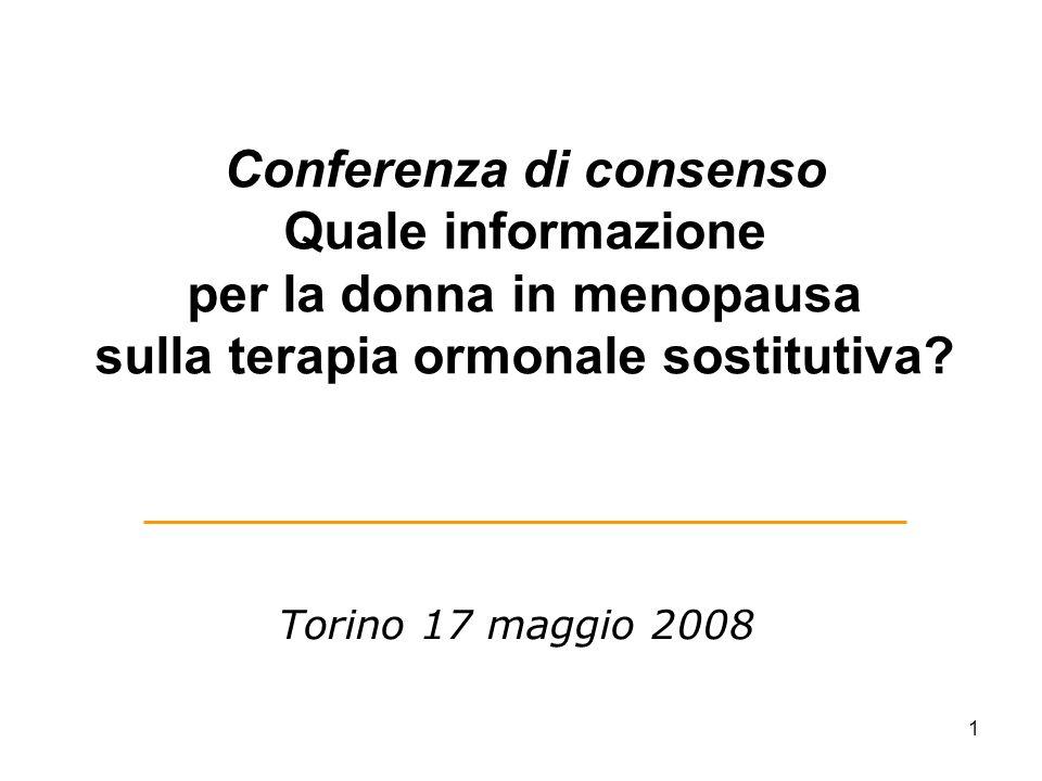 Conferenza di consenso Quale informazione per la donna in menopausa sulla terapia ormonale sostitutiva