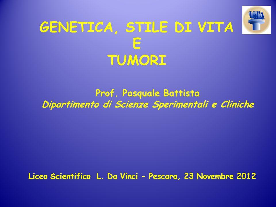 GENETICA, STILE DI VITA E TUMORI