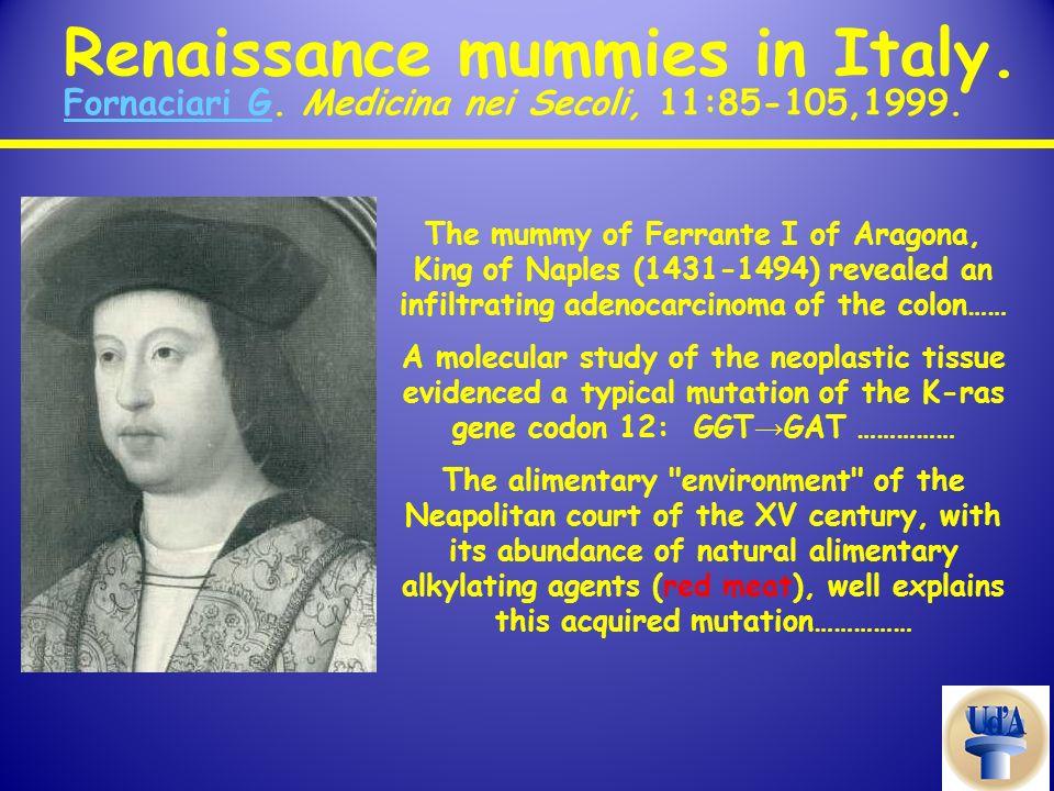 Renaissance mummies in Italy. Fornaciari G