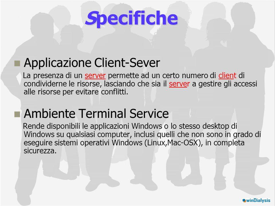 Specifiche Applicazione Client-Sever Ambiente Terminal Service
