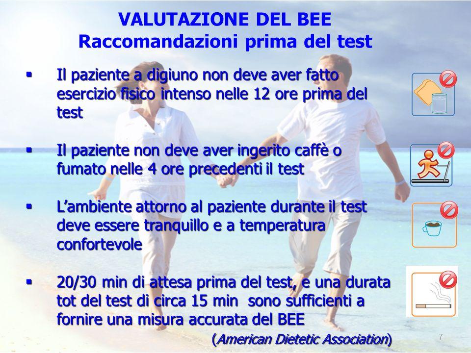 VALUTAZIONE DEL BEE Raccomandazioni prima del test