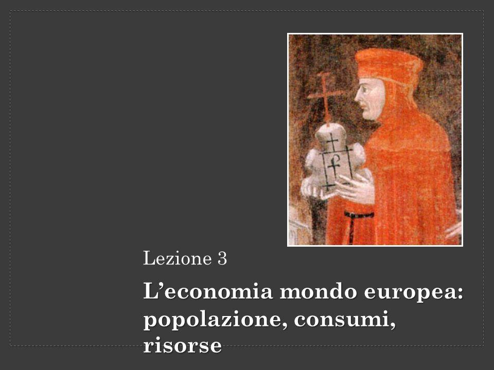 L'economia mondo europea: popolazione, consumi, risorse