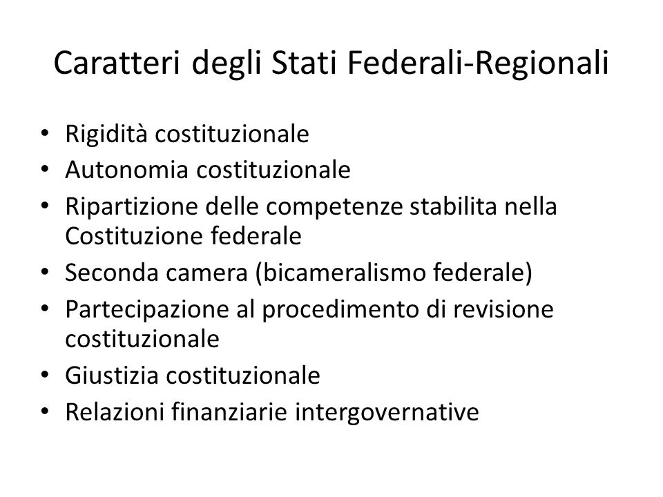 Caratteri degli Stati Federali-Regionali