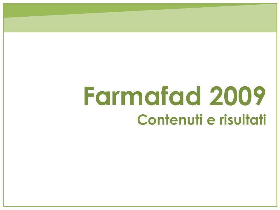 Farmafad 2009 Contenuti e risultati