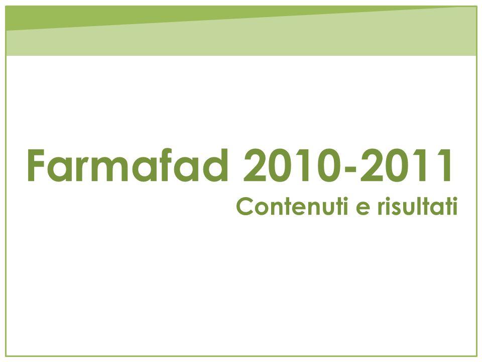 Farmafad 2010-2011 Contenuti e risultati