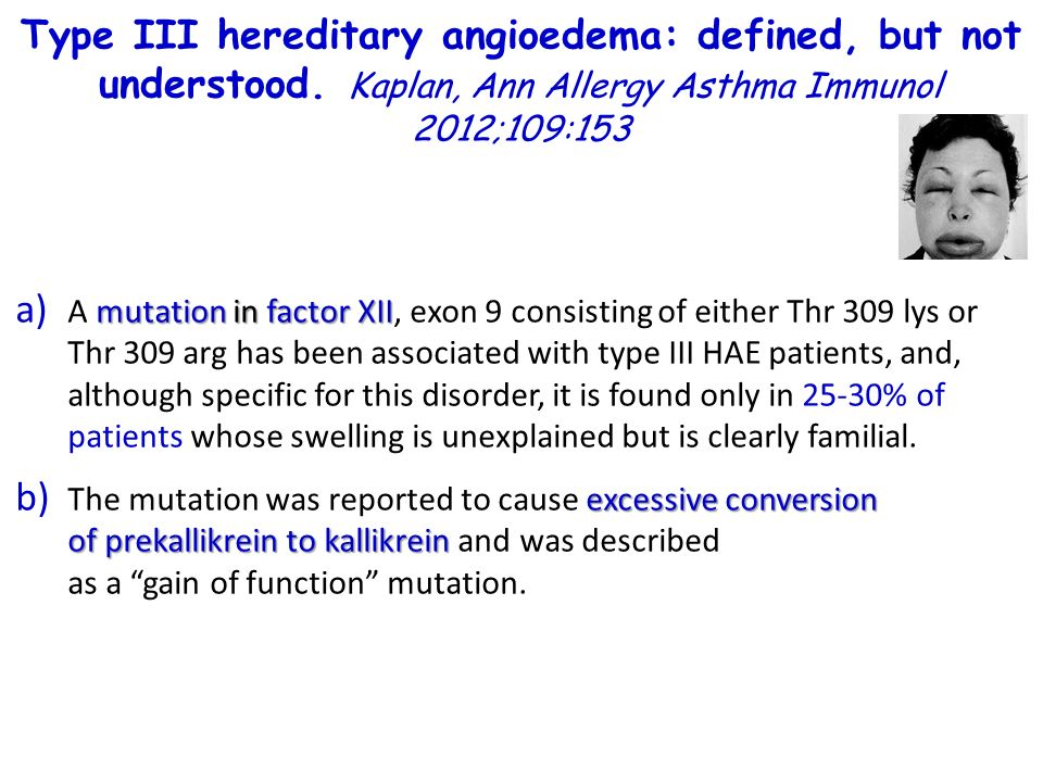 Type III hereditary angioedema: defined, but not understood