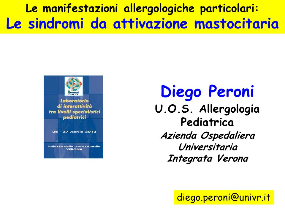 Diego Peroni Le sindromi da attivazione mastocitaria