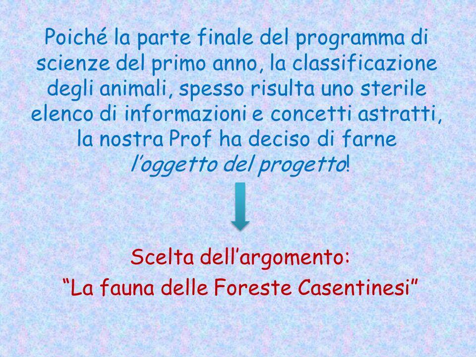 Scelta dell'argomento: La fauna delle Foreste Casentinesi