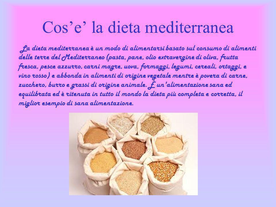 Cos'e' la dieta mediterranea