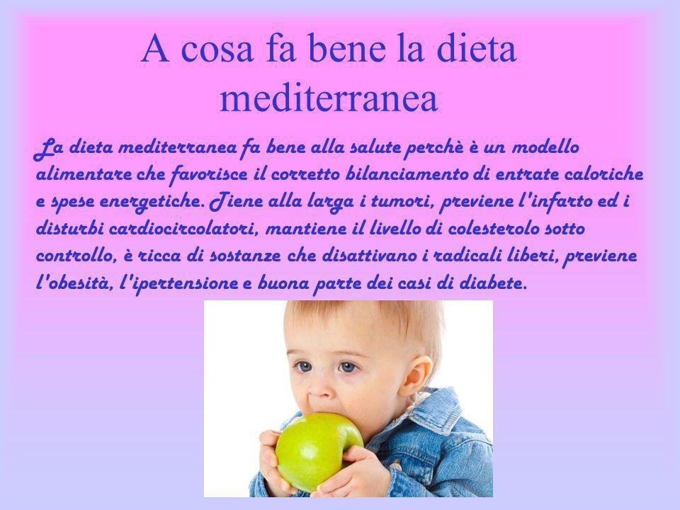 A cosa fa bene la dieta mediterranea