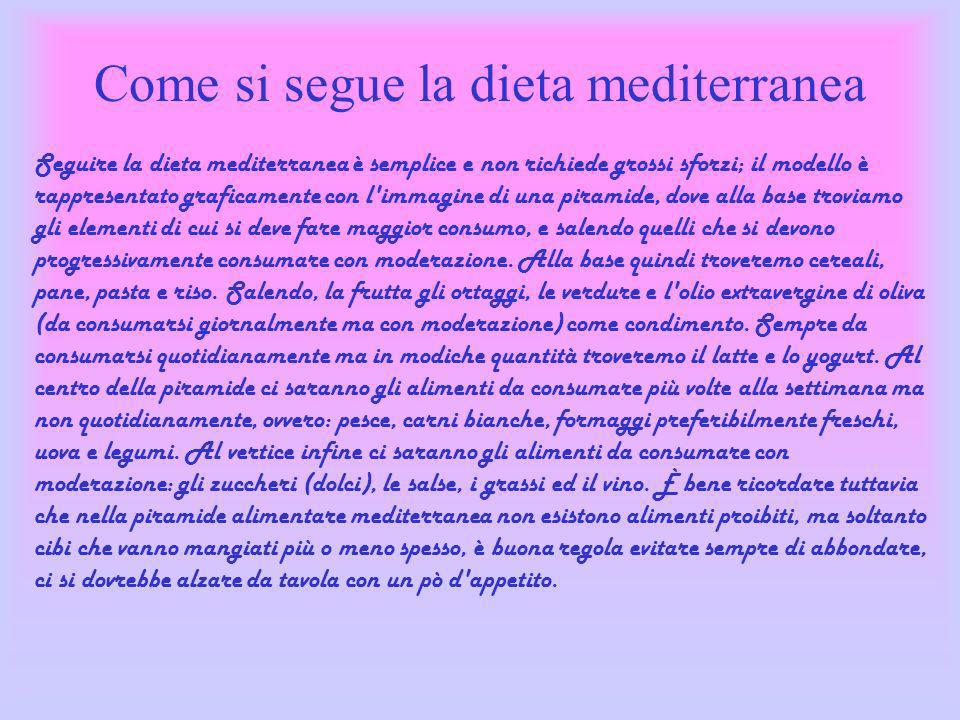 Come si segue la dieta mediterranea
