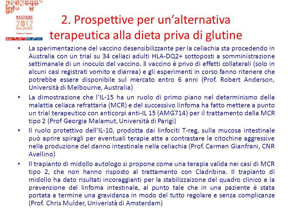 2. Prospettive per un'alternativa terapeutica alla dieta priva di glutine