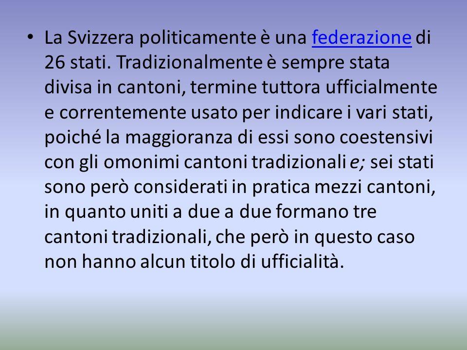 La Svizzera politicamente è una federazione di 26 stati