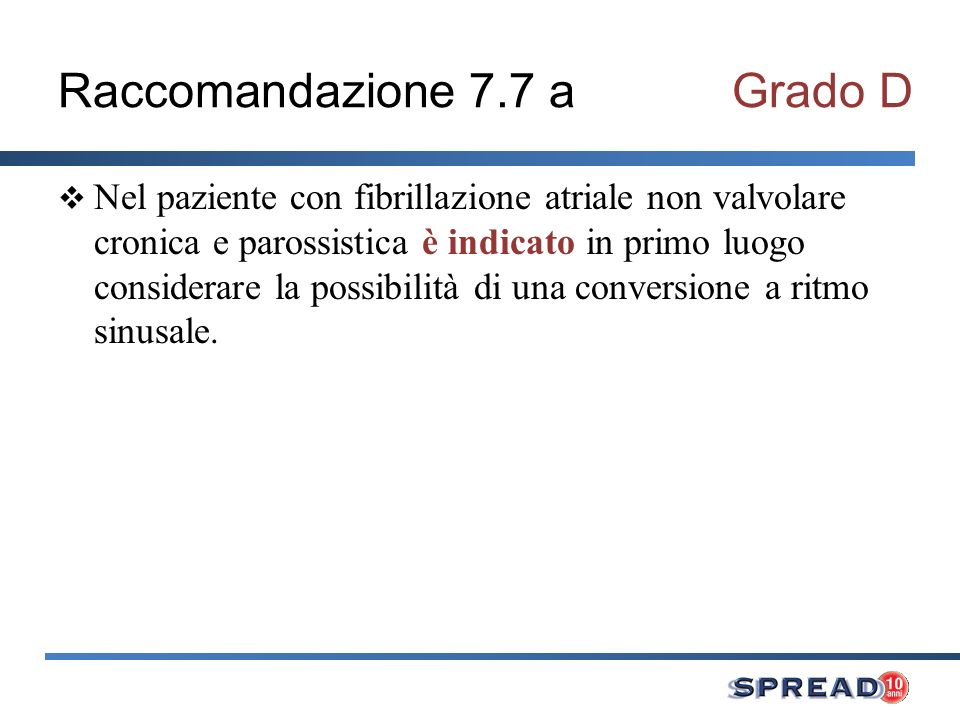 Raccomandazione 7.7 a Grado D