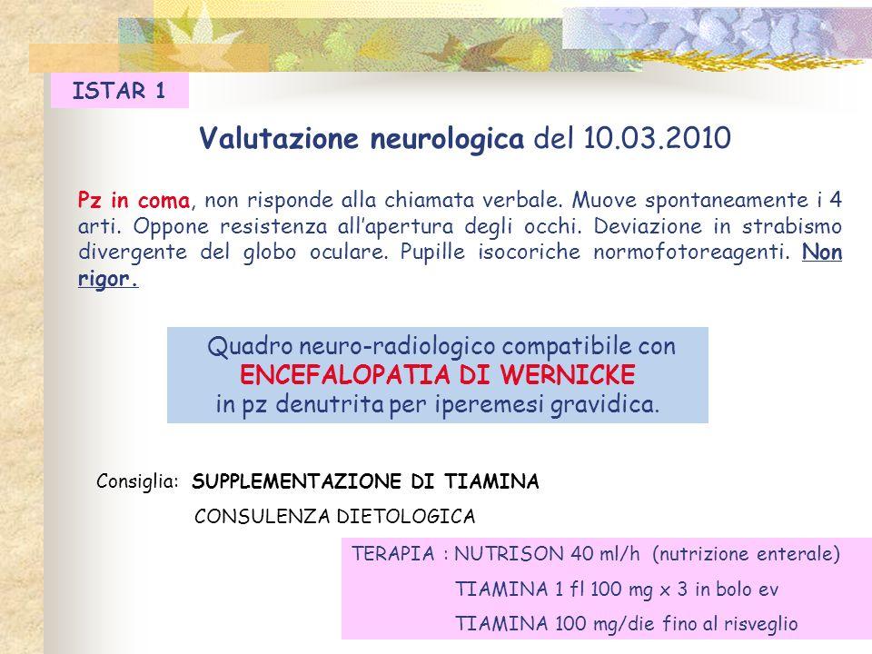 Valutazione neurologica del 10.03.2010