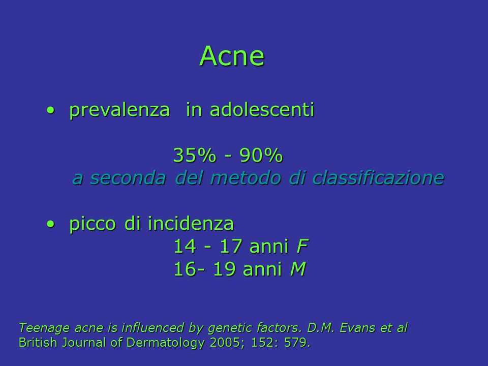 Acne prevalenza in adolescenti 35% - 90%