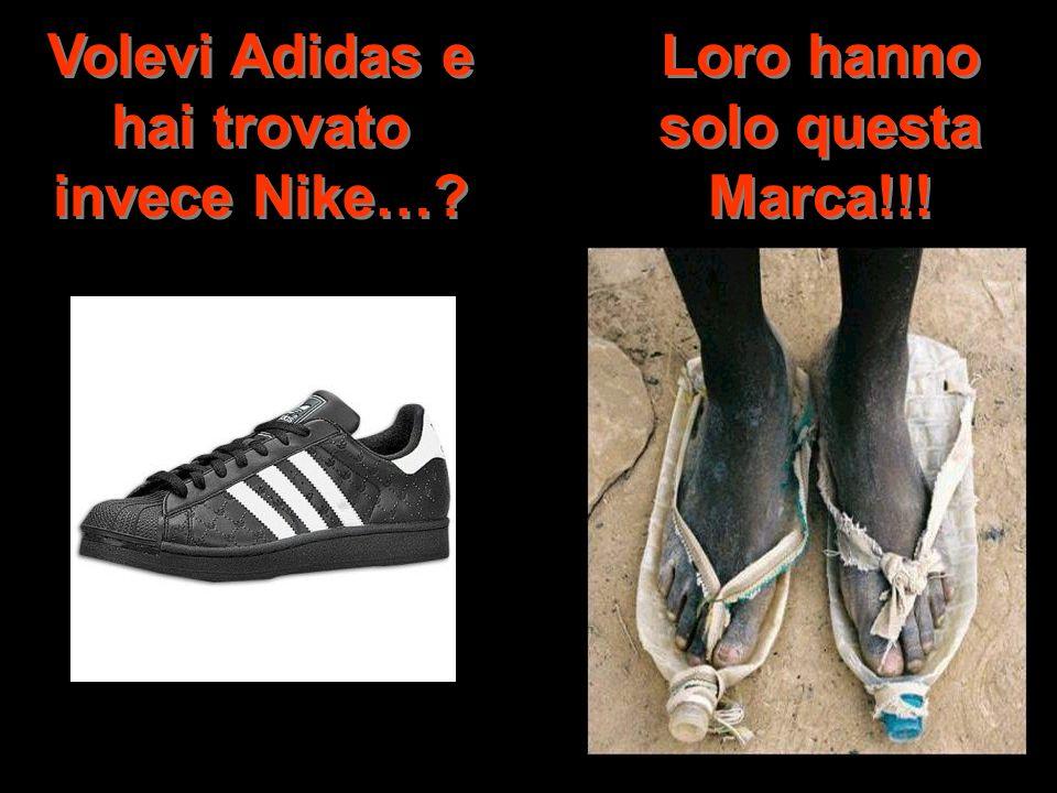 Volevi Adidas e hai trovato invece Nike…
