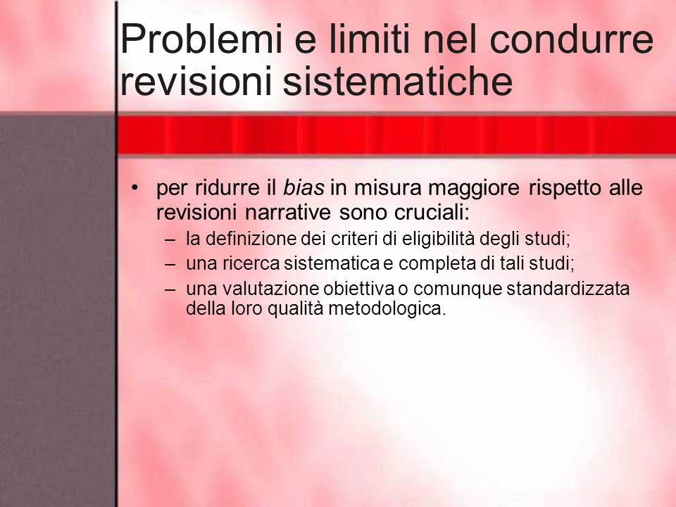 Problemi e limiti nel condurre revisioni sistematiche