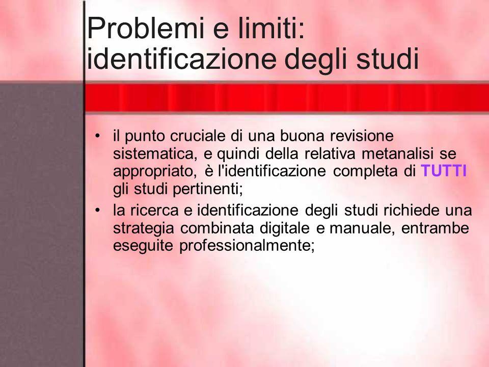 Problemi e limiti: identificazione degli studi